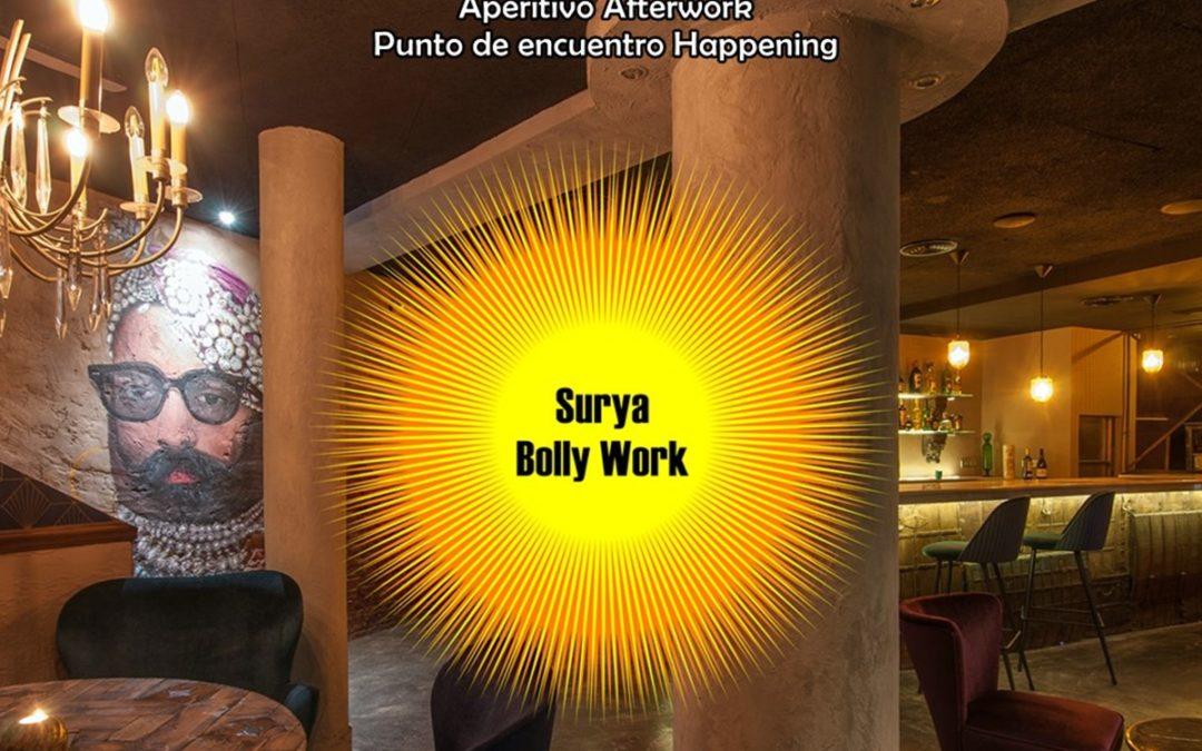 Surya Bolly Work.  Aperitivo Afterwork Hindú en el corazón de Madrid