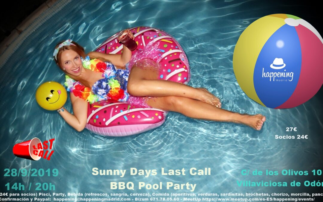 Happening BBQ Pool Party. Sunny Days Last Call