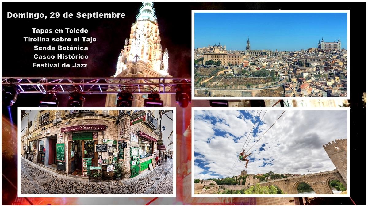 toledo portada 2019 - Tapas en Toledo, Tirolina sobre el Tajo,  Senda y Casco Histórico y Festival de Jazz