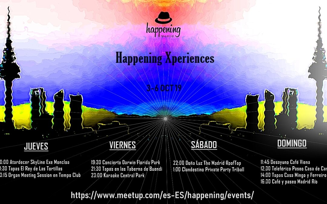 Happening Xperiences del 3 al 6 de Octubre de 2019